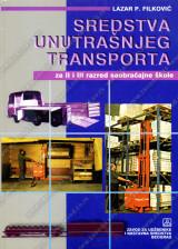 Sredstva unutrašnjeg transporta za 2. i 3. razred saobraćajne škole - tehničar unutrašnjeg transporta