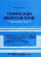 Tehnologija brodogradnje za trogodišnju i četvorogodišnju školu