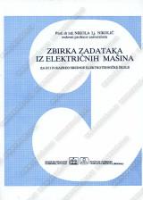 Zbirka zadataka iz električnih mašina za 3. i 4. razred elektrotehničke škole
