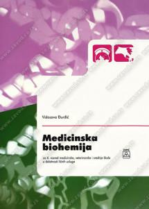 MEDICINSKA BIOHEMIJA za 4. razred medicinske, veterinarske i srednje škole u delatnosti ličnih usluga
