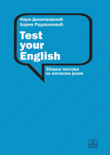 TEST YOUR ENGLISH - Zbirka testova za engleski jezik