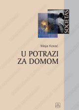 U POTRAZI ZA DOMOM - REMAKING HOME