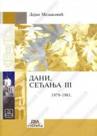 DANI, SEĆANjA 3 (1979-1981)