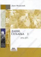 DANI, SEĆANJA I (1976-1977) - tvrdi povez