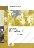 DANI, SEĆANJA II (1977-1978) - tvrdi povez