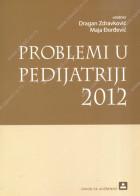 PROBLEMI U PEDIJATRIJI 2012