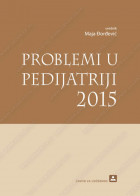 PROBLEMI U PEDIJATRIJI 2015