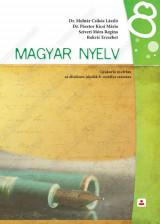 MAGYAR NYELV Gyakorló nyelvtan аz általános iskolák 8. оsztálya számára (2019)