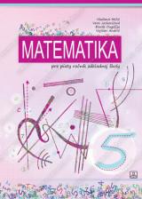 MATEMATIKA 5 - pre piaty ročník základnej školy