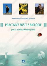 PRACOVNÝ ZOŠIT Z BIOLÓGIE pre 8. ročník základnej školy
