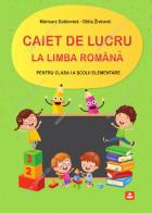 CAIET DE LUCRU la limba română pentru clasa a I-a şcolii elementare