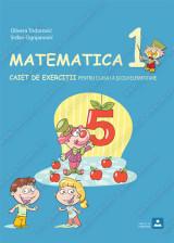 MATEMATICA 1 - CAIET DE EXERCIŢII pentru clasa i a şcolii elementare