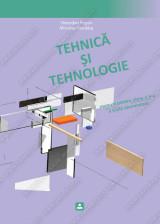 TEHNICĂ ŞI TEHNOLOGIE manual pentru clasa a 5 şcolii elementare