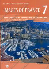 IMAGES DE FRANCE 7 – PRIRUČNIK ZA NASTAVNIKE - Francuski jezik za 7. razred osnovne škole