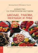 KUVARSTVO sa praktičnom nastavom, 3. modul: školjke, rakovi, mekušci i ribe