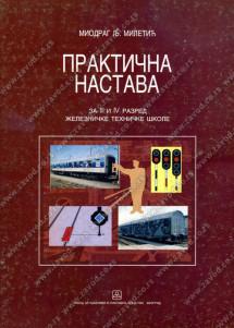 PRAKTIČNA NASTAVA za 3. i 4. razred železničke tehničke škole