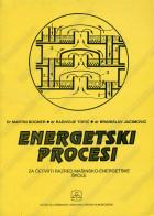 ENERGETSKI PROCESI - za 4. razred mašinsko-energetske škole